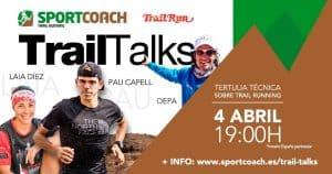 Trail Talks Pau Capell, Laia Díez y Depa